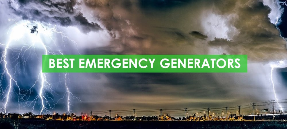 Best Emergency Generators