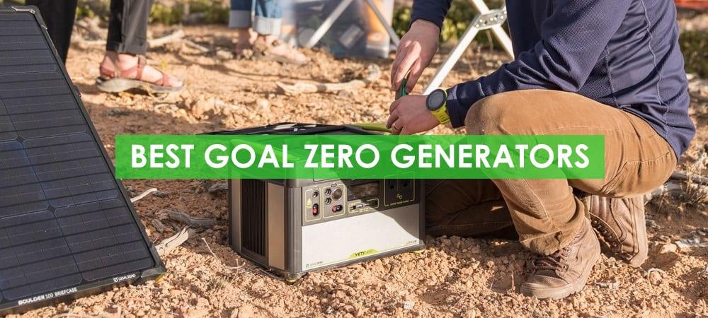 Best Goal Zero Generators