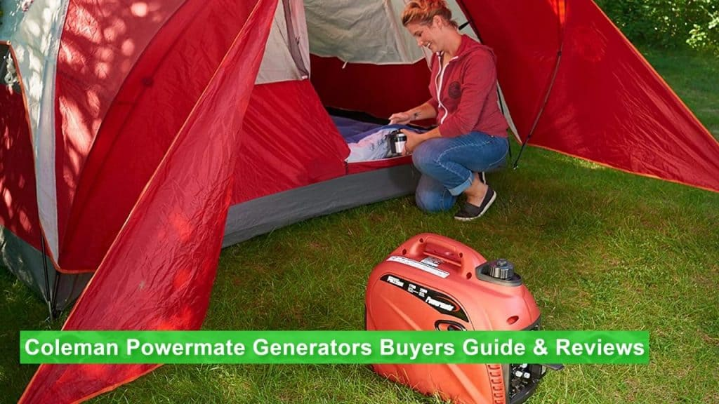 the best Coleman Powermate Generator used for a camping trip