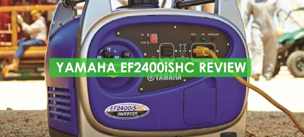 Yamaha EF2400iSHC Generator Review
