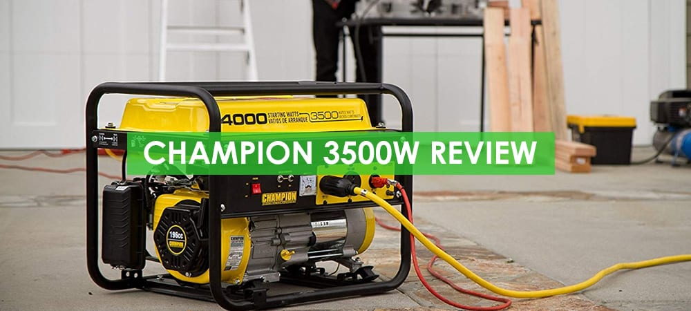 Champion 3500W Generator Review